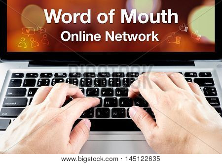 Word Of Mouth Online Network Word On Notebook Screen With Hand Type On Keyboard, Digital Marketing C