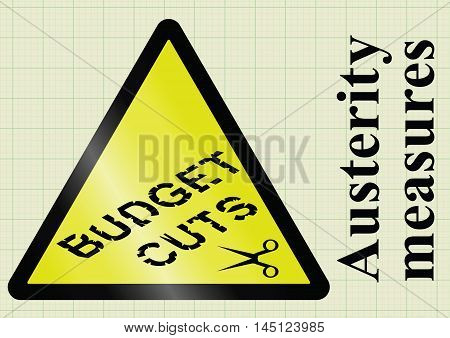 Government fiscal austerity measures and budget cuts hazard warning sign on graph paper background