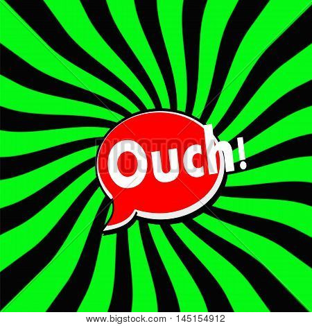 Ouch Red Speech bubbles white wording on Striped sun Green-Black background