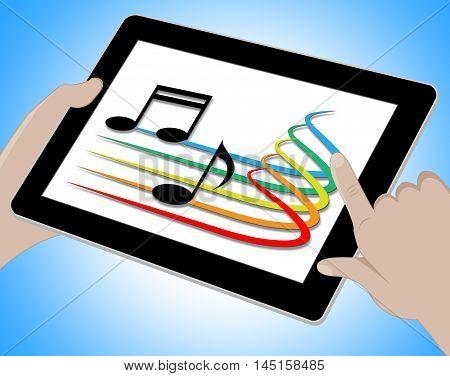 Music On Tablet Indicates Soundtracks 3D Illustration