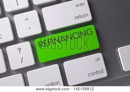 Concept of Refinancing, with Refinancing on Green Enter Keypad on Modern Laptop Keyboard. 3D Illustration.