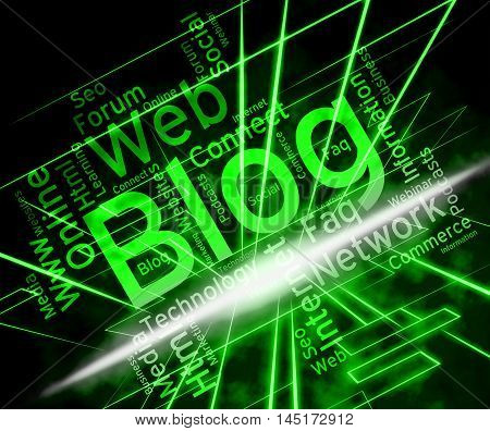 Blog Site Represents Www Weblog And Websites