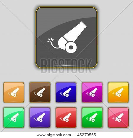 Cannon Icon Sign. Set With Eleven Colored Buttons For Your Site. Vector