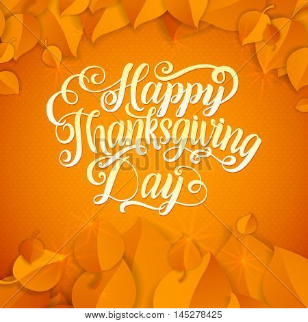 Happy Thanksgiving Day. Calligraphy Greeting Leaf Card With Polka Dot Background. Vector happy thanksgiving card with autumn leaves and a frame.