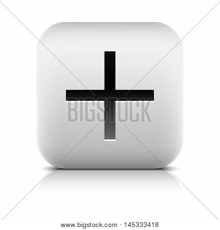 Web icon with plus sign. Rounded square button with black shadow gray reflection on white background. Series in a stone style. Vector illustration clip-art design element in 8 eps
