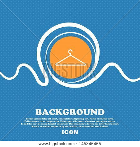 Clothes Hanger Icon Sign. Blue And White Abstract Background Flecked With Space For Text And Your De