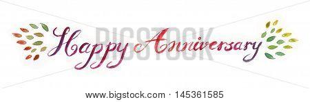 Bright beautiful watercolor happy anniversary typography illustration