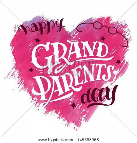 Happy Grandparents Day. Gift card for grandpa and grandma. Holiday illustration with watercolor heart isolated on white background and hand lettering
