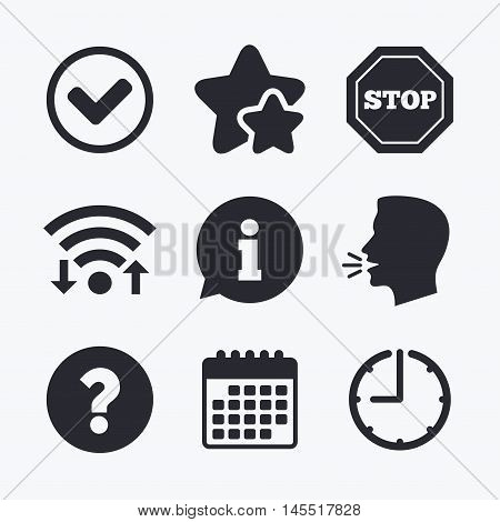 Information icons. Stop prohibition and question FAQ mark signs. Approved check mark symbol. Wifi internet, favorite stars, calendar and clock. Talking head. Vector poster