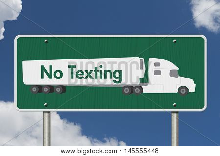 No Texting Road Sign A green Road Sign with text No Texting and a truck with sky background, 3D Illustration