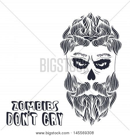 Zombies do not cry. Illustration of bearded zombie skull. Halloween theme. Zombie party. Vector.