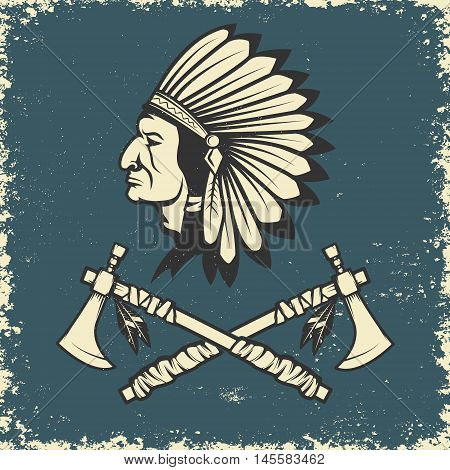 Indian chief head with two tomahawks. Design element for t-shirt print. Vector illustration.