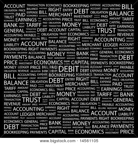 DEBIT. Word collage on black background. Vector illustration. Illustration with different association terms.
