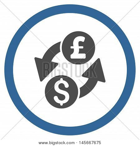 Dollar Pound Exchange vector bicolor rounded icon. Image style is a flat icon symbol inside a circle, cobalt and gray colors, white background.
