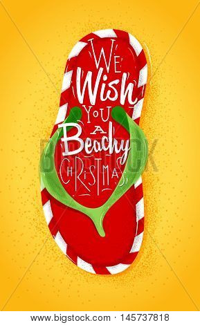 Poster Christmas flip flop lettering we wish you a beachy Christmas drawing on sand background