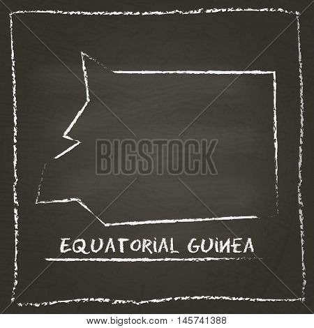 Equatorial Guinea Outline Vector Map Hand Drawn With Chalk On A Blackboard. Chalkboard Scribble In C