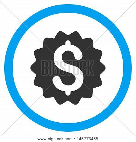 Financial Reward Seal glyph bicolor rounded icon. Image style is a flat icon symbol inside a circle, blue and gray colors, white background.