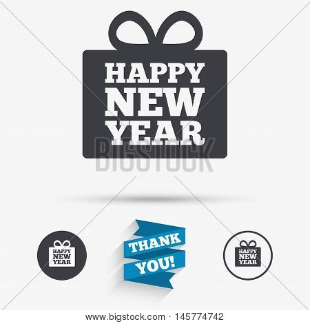 Happy new year gift sign icon. Present symbol. Flat icons. Buttons with icons. Thank you ribbon. Vector