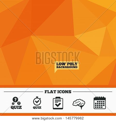 Triangular low poly orange background. Quiz icons. Human brain think. Checklist and stopwatch timer symbol. Survey poll or questionnaire feedback form sign. Calendar flat icon. Vector
