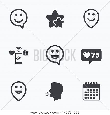 Happy face speech bubble icons. Smile sign. Map pointer symbols. Flat talking head, calendar icons. Stars, like counter icons. Vector