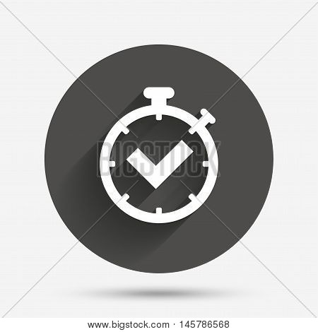 Timer sign icon. Check stopwatch symbol. Circle flat button with shadow. Vector