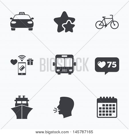 Transport icons. Taxi car, Bicycle, Public bus and Ship signs. Shipping delivery symbol. Family vehicle sign. Flat talking head, calendar icons. Stars, like counter icons. Vector