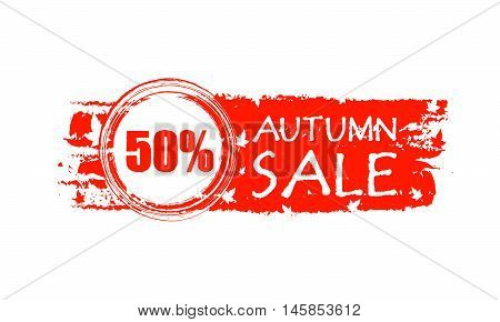 autumn sale with 50 percentages - orange drawn banner with text and fall leaves, business concept, vector