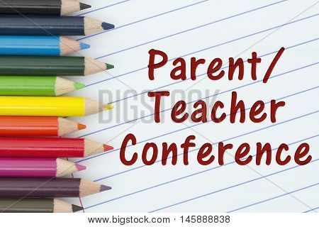 Parent-Teacher Conference Pencil Crayons with loose leaf paper and text Parent-Teacher Conference