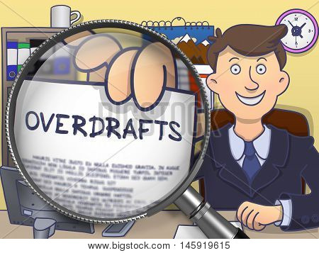 Overdrafts. Officeman in Office Shows through Magnifier Paper with Concept. Multicolor Doodle Style Illustration.