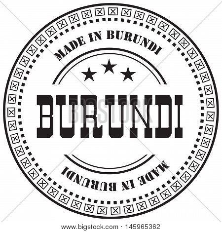 Stamp mark Made in Burundi. Industrial production in Burundi.