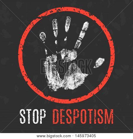 Conceptual vector illustration. Global problems of humanity. Stop despotism