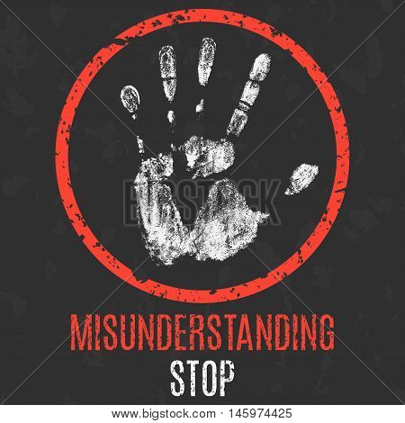 Conceptual vector illustration. Social problems of humanity. Stop misunderstanding sign.