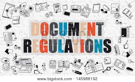 Multicolor Concept - Document Regulations - on White Brick Wall with Doodle Icons Around. Modern Illustration with Doodle Design Style.