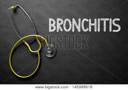 Medical Concept: Bronchitis - Medical Concept on Black Chalkboard. Medical Concept: Bronchitis - Text on Black Chalkboard with Yellow Stethoscope. 3D Rendering.