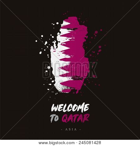 Welcome To Qatar. Asia. Flag And Map Of The Country Of Qatar From Brush Strokes. Lettering. Vector I