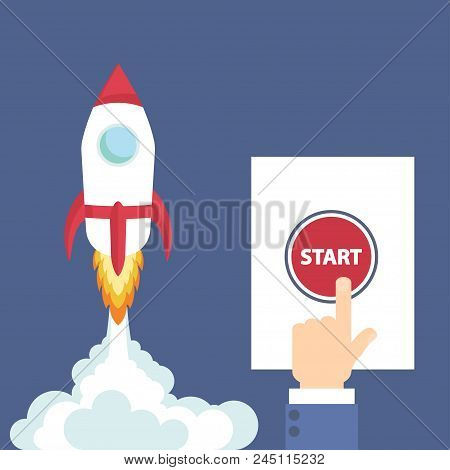 Rocket Of Launch Business Metaphor Project. Businessman Hand Pushing Start Button. Vector Illustrati