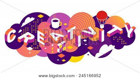 Creative idea concept with decor element. Vector creative horizontal illustration of 3d creativity word lettering typography on bright color background. Isometric template design for business banner