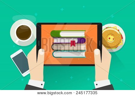 Person Reading Electronic Books On Tablet Vector Illustration, Flat Cartoon Hands Holding Digital E-
