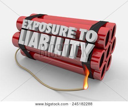 Exposure to Liability Risk Mitigation Bomb Dynamite Words 3d Render Illustration