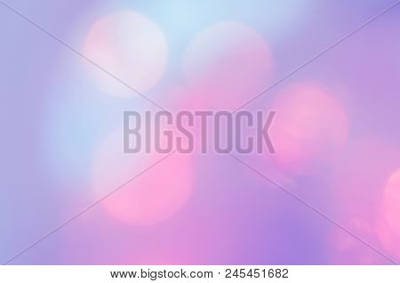 Beautiful Abstract Background Of Pink, Blue, Cyan And Purple Color. Pastel Tone. Blurred Lights. Bok