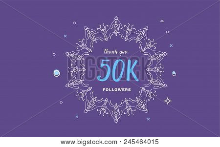 50k Followers Thank You Post With Decoration. 50000 Subscribers Horizontal Vintage Banner With Round