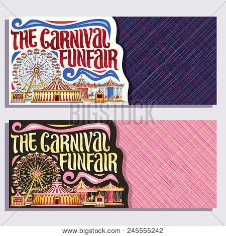 Vector Banners For Carnival Funfair With Copyspace, Tickets With Circus Big Top, Merry Go Round Carr