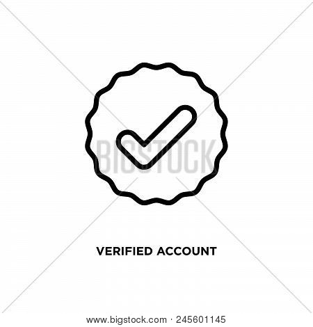 Verified Account Vector Icon On White Background. Verified Account Modern Icon For Graphic And Web D