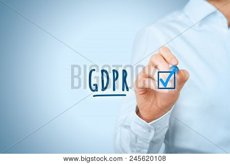 We Are Done, Gdpr Is Implemented. Businessman Or It Technologist Is Ready To Gdpr. He Ticks A Finish