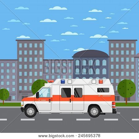 Ambulance Car On Road In Urban Landscape. Service Auto Vehicle, City Emergency Transport, Urban Road