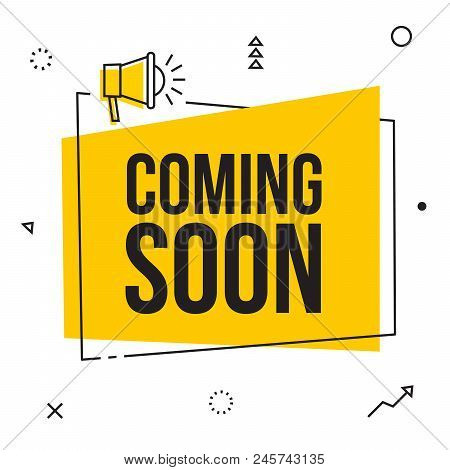 Coming Soon, Vector Sign Illustration Isolated On White Background, New Yellow Label Design For Sale