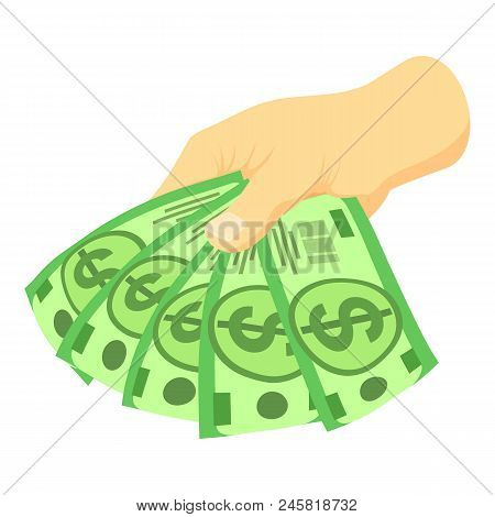Green Dollars In Hand Icon. Isometric Of Green Dollars In Hand Vector Icon For Web Design Isolated O