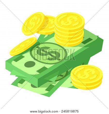 Dollar And Coins Icon. Isometric Of Dollar And Coins Vector Icon For Web Design Isolated On White Ba