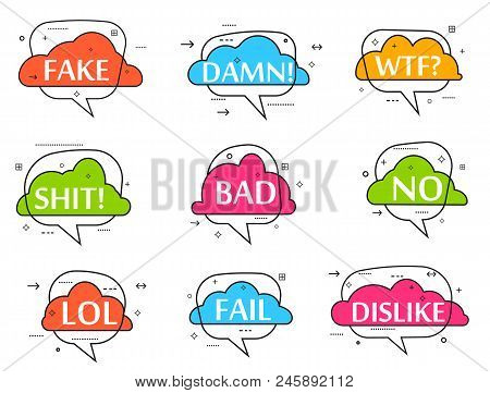 Trendy speech bubble colorful set. on. No, lol, fake, damn, wtf, shit, bad, dislike, fail label isolated illustration. Most commonly used acronyms, abbreviation, and replica collection. poster