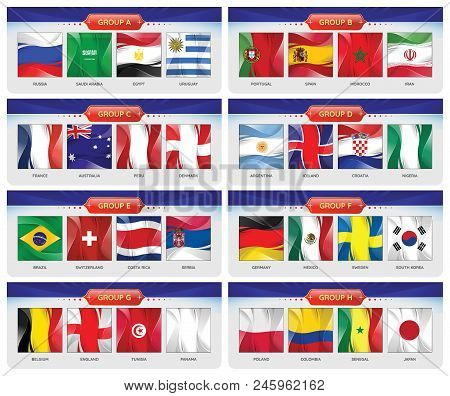 Soccer Or Football Cup 2018. Set Of National Flags Team Group A - H. Vector For International World